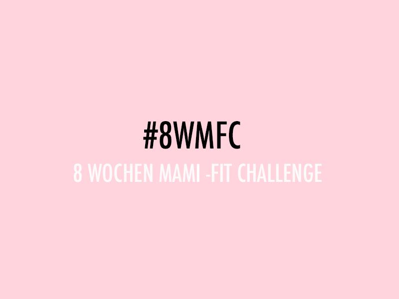 Am Montag geht's los: Mini and Me wird für 8 Wochen fit! #8WMFC