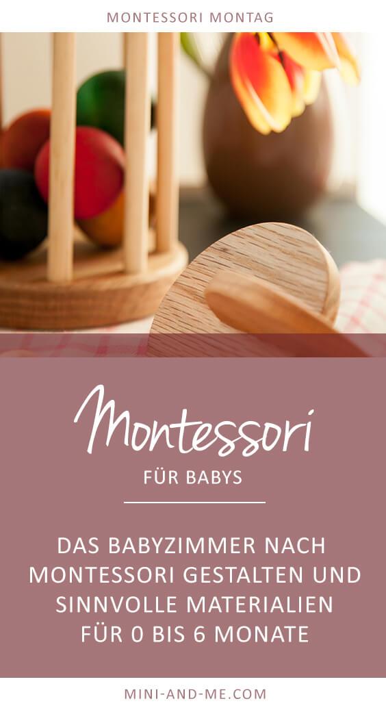 Montessori Montag: Montessori für Babys, Zimmer gestalten nach Montessori und sinnvolle Materialien für Babys von 0 bis 6 Monate