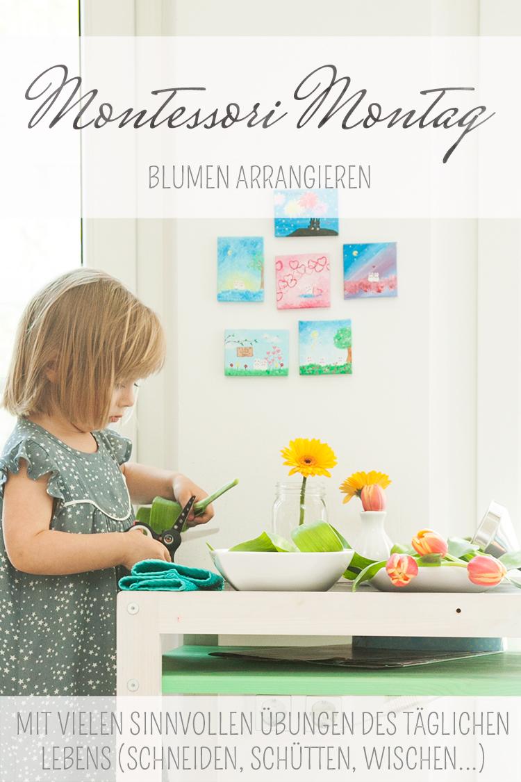 Montessori Montag: Blumen arrangieren mit vielen sinnvollen Übungen des täglichen Lebens
