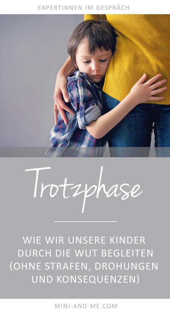 Trotzphase/Autonomiephase: Wie du dein Kind durch die Wut begleitest - ohne Strafen, Drohungen, Erpressung und Konsequenzen