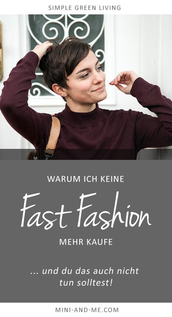 Warum ich keine Fast Fashion mehr kaufe und du das auch nicht tun solltest #fairfashion #fastfashion (Bewusster Leben, Simple Living, Green Living, Easy Street Style, Mini and Me)