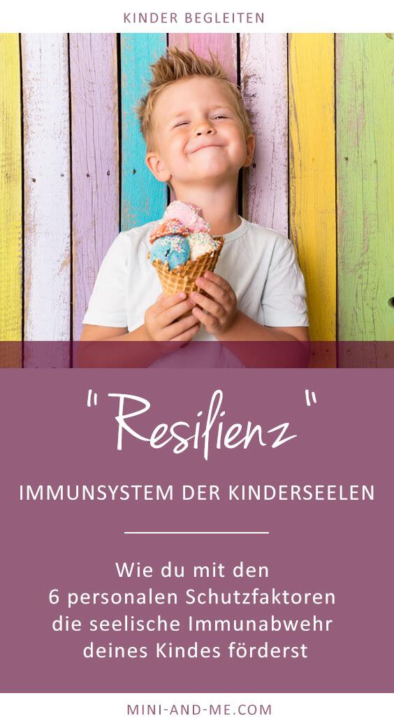 Resilienz und die personalen Schutzfaktoren - vom Immunsystem der Kinderseelen und wie wir es stärken können (Resilienz bei Kindern, Achtsamkeit, Widerstandskraft, mentale Stärke, Kinder begleiten, Unerzogen Leben, Frei von Erziehung, Bewusster Leben, Beziehung statt Erziehung, Beziehungsorientiert, Leandra Vogt, Mini and Me) #resilienz #beziehungstatterziehung #kinderbegleiten #familieleben #erziehung