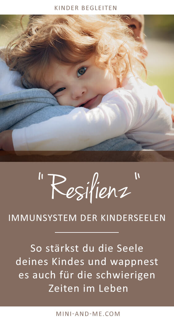 resilienz vom immunsystem der kinderseelen und wie wir es. Black Bedroom Furniture Sets. Home Design Ideas