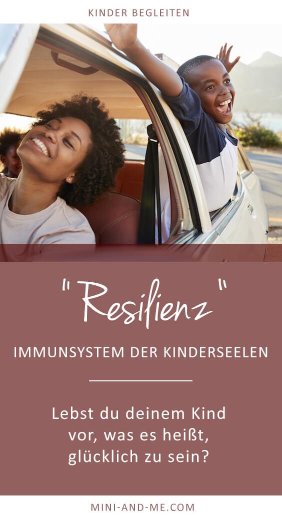 Resilienz: Lebst du deinem Kind vor, was es heißt, glücklich zu sein? (Resilienz bei Kindern, Achtsamkeit, Widerstandskraft, mentale Stärke, Kinder begleiten, Unerzogen Leben, Frei von Erziehung, Bewusster Leben, Beziehung statt Erziehung, Beziehungsorientiert, Leandra Vogt, Mini and Me) #resilienz #beziehungstatterziehung #kinderbegleiten #familieleben #erziehung